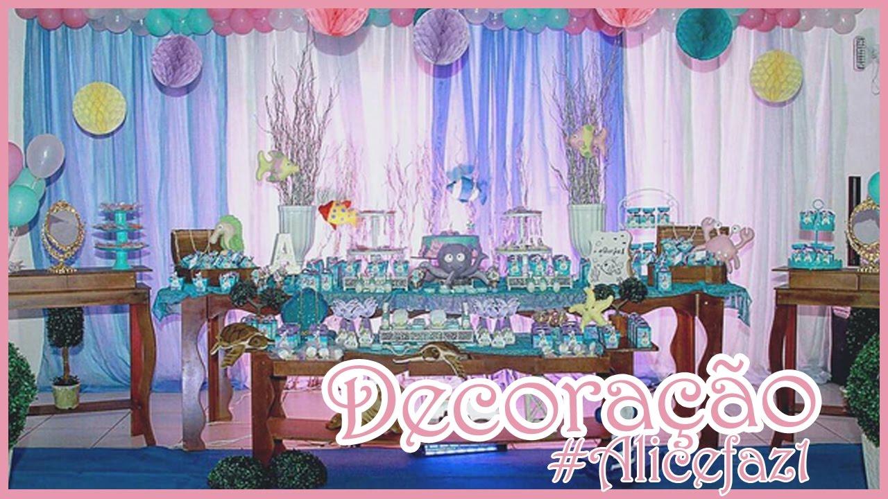 Decoraç u00e3o festa Pequena Sereia Fundo do mar #Alicefaz1 Suzanne Casado YouTube -> Decoração De Pequena Sereia Simples