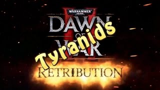 Dawn of War 2: Retribution The Tyranid Campaign Mission 1