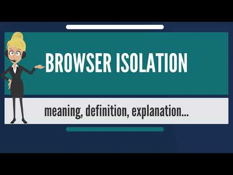 what-is-browser-isolation?-what-does-browser-isolation-mean?-browser-isolation-meaning