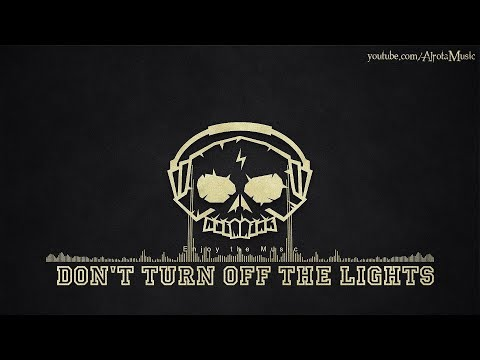 Don't Turn Off The Lights by Niklas Ahlström - [Beats, Ambient Music]