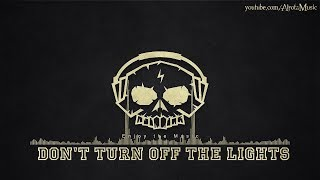 Dont Turn Off The Lights By Niklas Ahlström -  Be