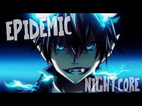 Nightcore - Epidemic تحميل الفيديو