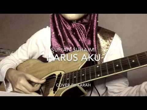 Sufian Suhaimi - Harus Aku (cover)