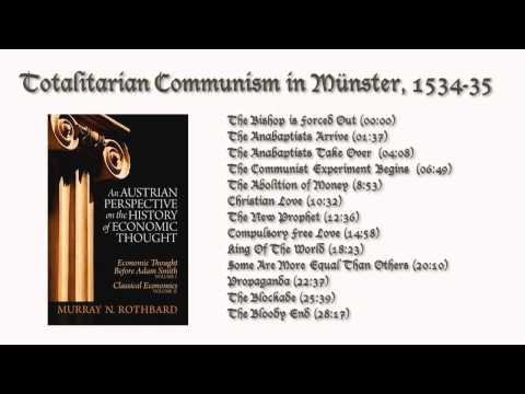 Totalitarian Communism In Münster, 1534-35 (by Murray Rothbard)