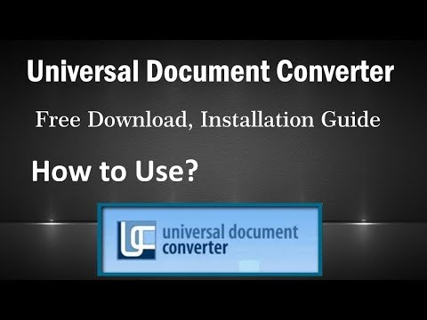 Universal Document Converter - Download, Installation & How To Use? | PCGUIDE4U