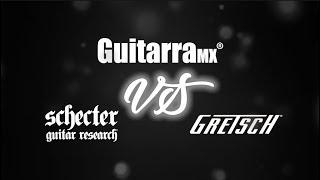 COMPARATIVA: Schecter Coupe VS Gretsch Electromatic en Revista GuitarraMX