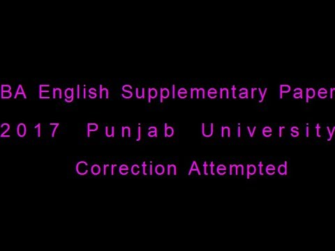 BA English 4th Year Supply 2017 PU Paper Correction attempted,lecture by Shahid Bhatti