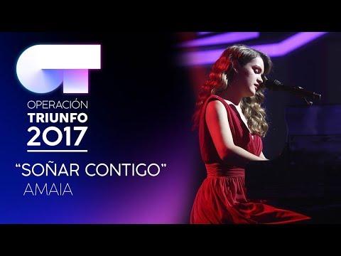 SOÑAR CONTIGO - Amaia | OT 2017 | Gala 10