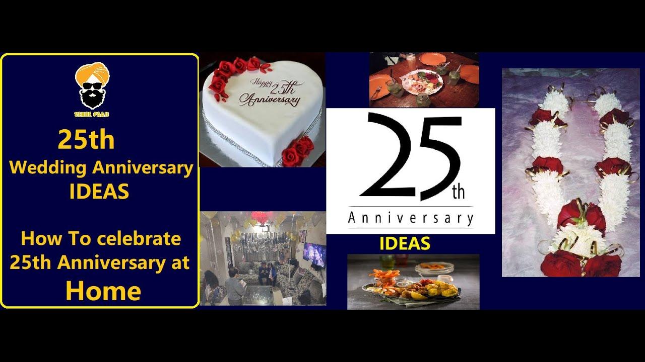 À¤• À¤¸ À¤•à¤° 25th Wedding Anniversary Celebrate À¤˜à¤° À¤ªà¤° How To Celebrate Anniversary At Home Ideas Youtube