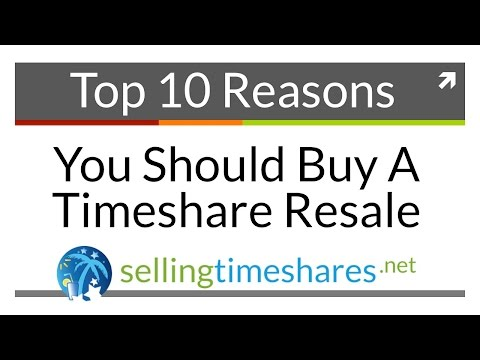 Top 10 Reasons To Buy A Timeshare Resale