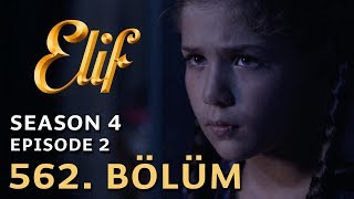 Elif 562. Bölüm | Season 4 Episode 2