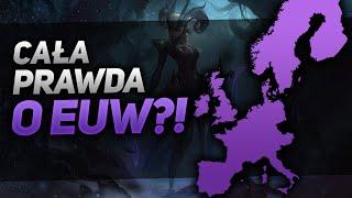 Moja PRAWDA o EUW! - League of Legends