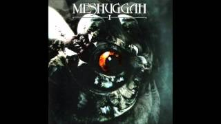 Watch Meshuggah I video