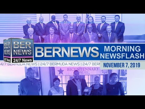 Bermuda Newsflash For Thursday, November 7, 2019
