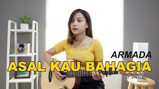 ASAL KAU BAHAGIA - ARMADA (COVER BY SASA TASIA)