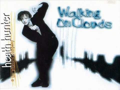 Heath Hunter & The Pleasure Company - Walking on clouds (Radio Edit)