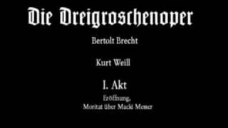 Dreigroschenoper Overtüre und Moritat über Macki Messer