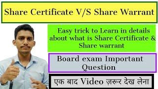 Share certificate v/s share warrant