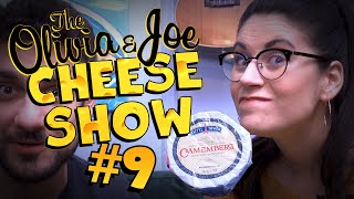 "Camembert - Ooh La La ""French"" Cheese! (O&J Cheese Show - #9)"
