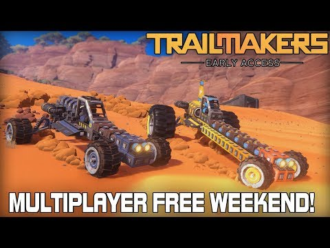 Multiplayer Open World Vehicle Building! (Trailmakers FREE Weekend)