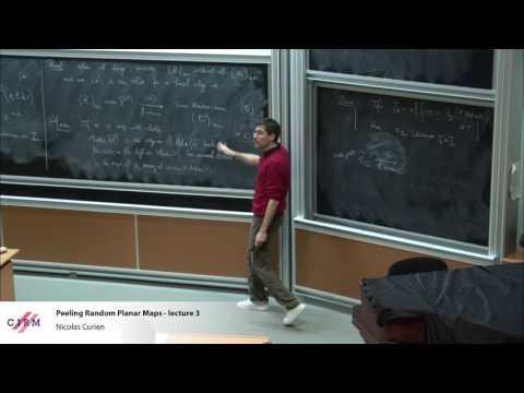 Nicolas Curien : Peeling random planar maps - Lecture 3