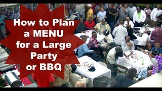 HOW TO PLAN A MENU FOR A LARGE PARTY OR BBQ  Cooking With Carolyn