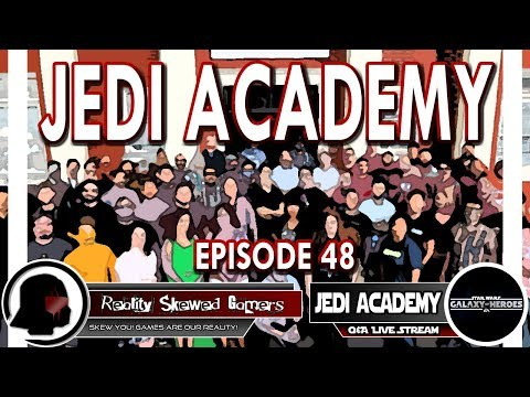 SWGOH Jedi Academy Episode 48 Live Q&A | Star Wars: Galaxy of Heroes #swgoh