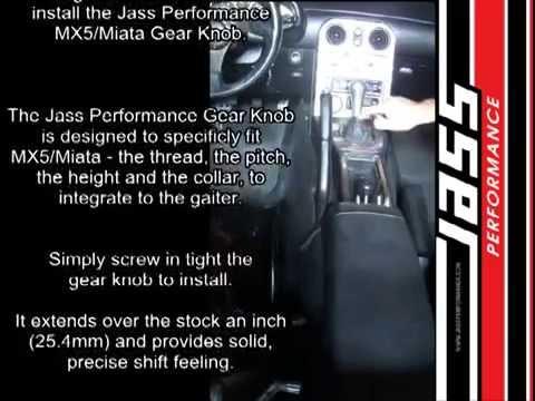 Jass Performance MX5/Miata Gear Knob Installation Manual