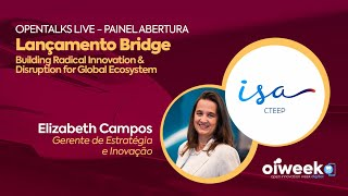 Lançamento BRIDGE   XII Oiweek   Edição Agosto   Elizabeth Campos, Isa Cteep