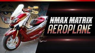 NMax Matrix Jok Aeroplane