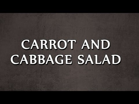CARROT AND CABBAGE SALAD | SALAD RECIPES | EASY TO LEARN