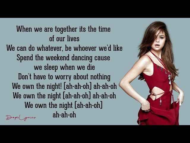 Selena Gomez & The Scene - We Own The Night (Lyrics) 🎵