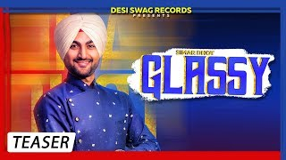 Glassy ( official Teaser ) || Simar Dhot || Desi Crew || Latest Song 2018 || Desi Swag Records