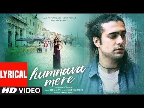 Humnava Mere Lyrical Video  Jubin Nautiyal  Manoj Muntashir  Rocky Shiv  Bhushan Kumar