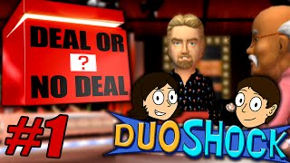 That Is Catastrophic! - Deal Or No Deal - #1 - DuoShock