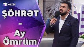 Şöhrət  Məmmədov - Ay Ömrüm Resimi