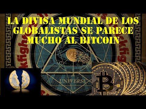 El Bitcoin y la divisa mundial por venir