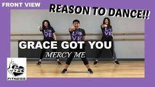 GRACE GOT YOU || MERCYME || P1493 FITNESS® || CHRISTIAN FITNESS
