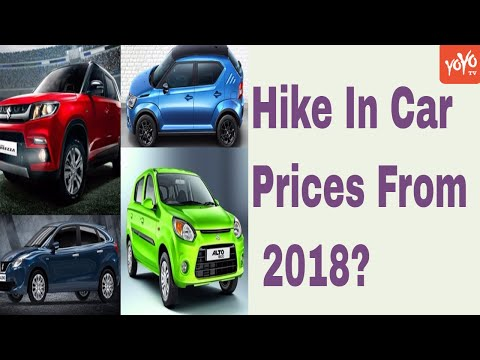 Car Prices To Be Hike From 2018? | India | Maruti | Hyundai | YOYO Times