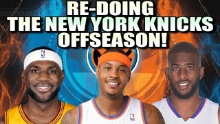 Re-Doing the New York Knicks Off-Season!