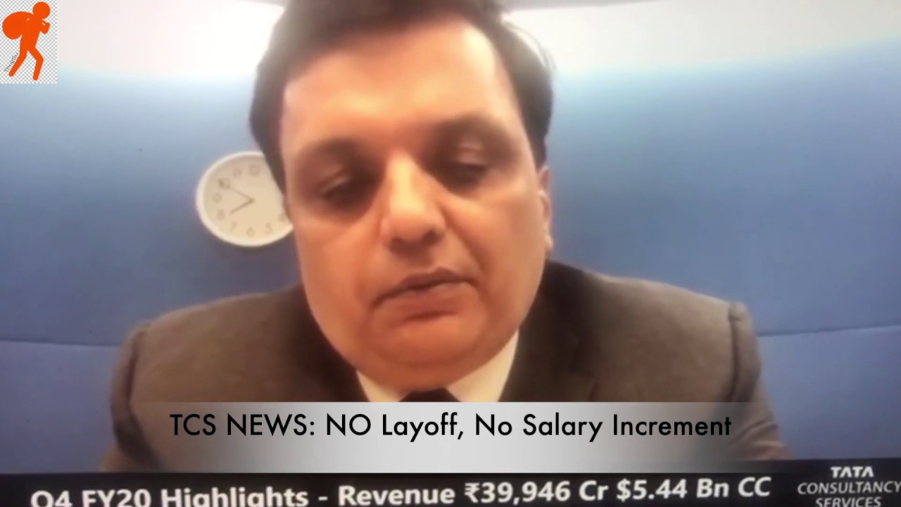 Biggest TCS News in the History: No Layoff, No Increment | Lockdown Effect  in India - YouTube