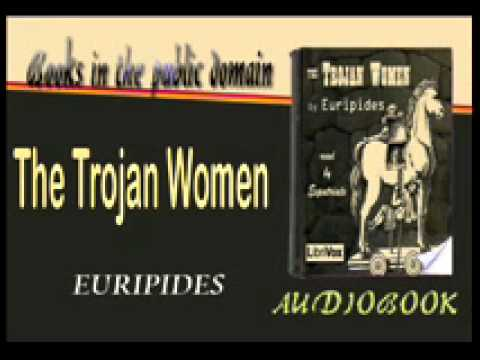 The Trojan Women EURIPIDES Audiobook