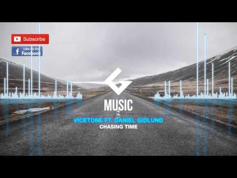 Vicetone - Chasing Time Ft Daniel Gidlund