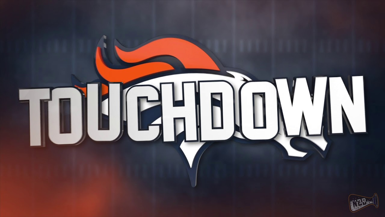 Denver Broncos 2018-19 Touchdown Song