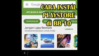 Cara Instal Playstore Di Blackberry