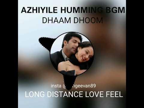 Azhiyile Humming BGM - Dhaam Dhoom | Long Distance Love Feel | King of BGM