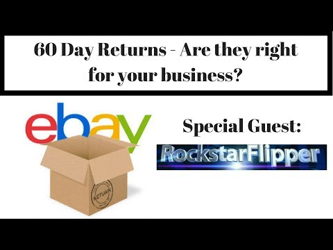 eBay Return Policy 30 vs. 60 Days - What fits your business? Discussion with Rockstar Flipper!