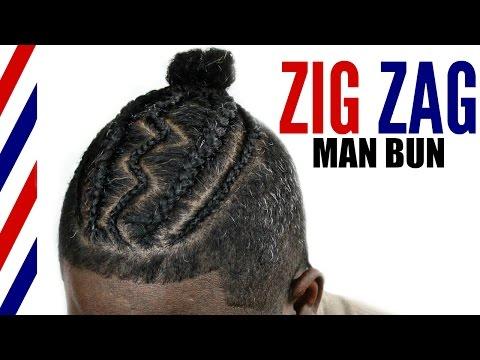Man Bun Braid Styles► Zig Zag Cornrows