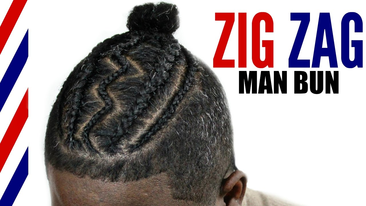 Man Bun Braid Styles▻ Zig Zag Cornrows - YouTube