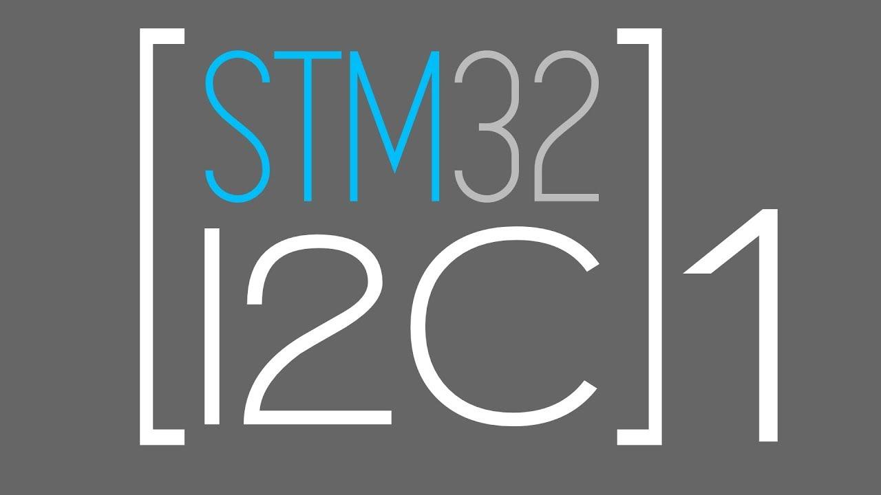 STM32 I2C: Pt 1